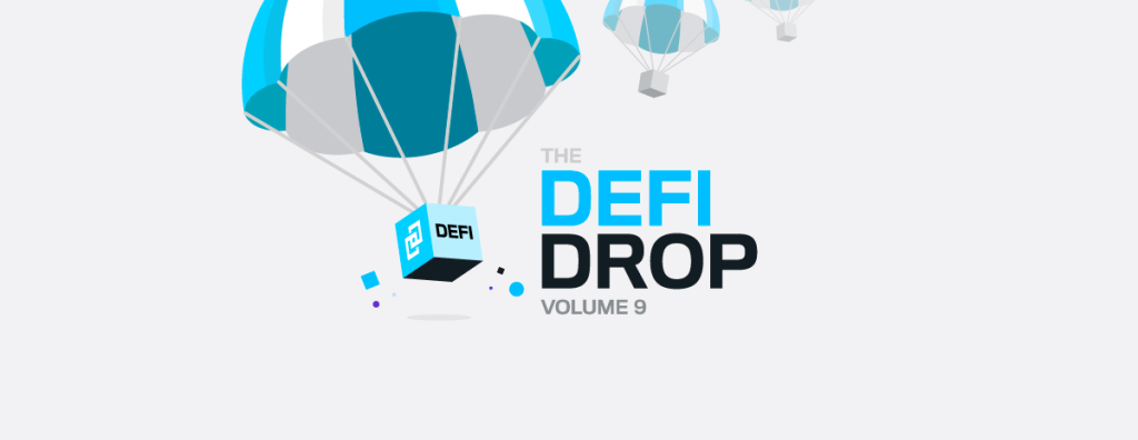 The DeFi Drop Volume 9